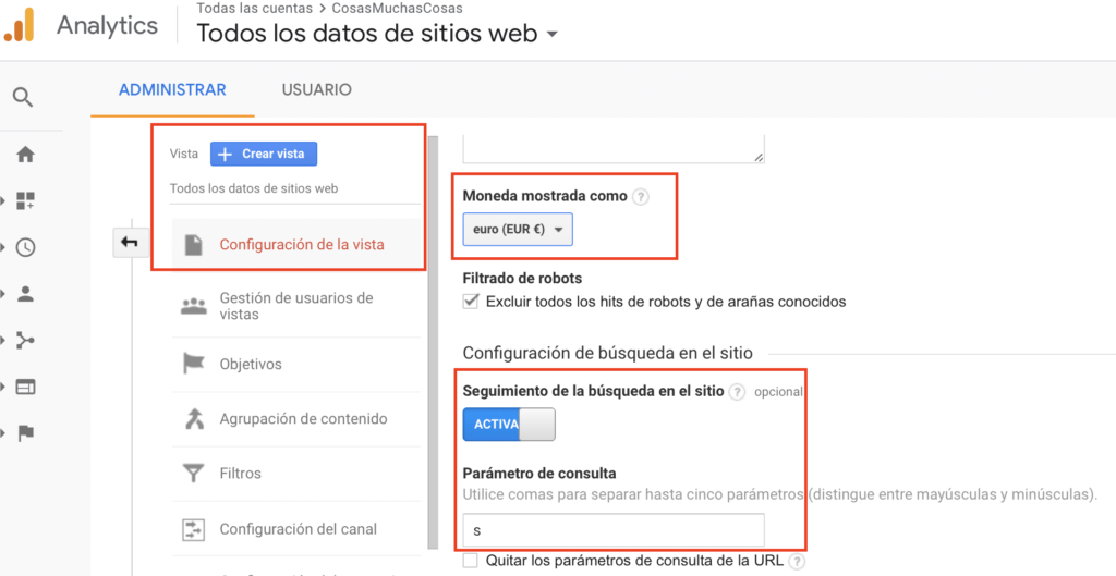Google Analytics - Configuration de la vista - moneda y búsqueda interna